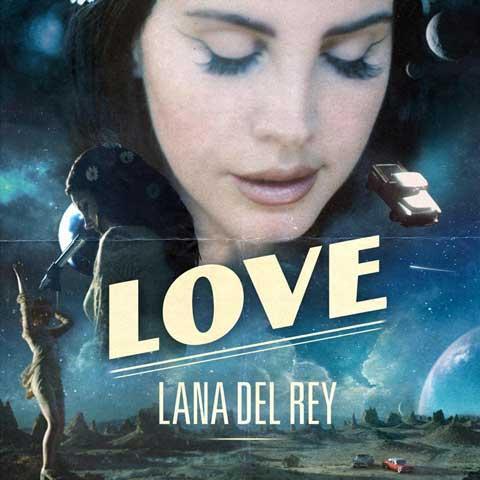 copertina-brano-love-lana-del-rey