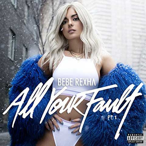 copertina-ep-All-Your-Fault-part-1-bebe-rexha