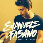 Emanuele Fasano e l'EP d'esordio La mia ragazza è il piano: audio delle canzoni