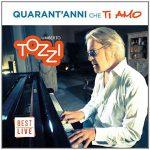 """Umberto Tozzi: info sulla raccolta """"Quarant'anni che ti amo"""", live best of con due nuove canzoni"""