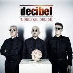 """Decibel: ascolta le canzoni del nuovo album """"Noblesse Oblige"""" che segna il ritorno del gruppo fondato da Enrico Ruggeri"""