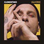 Clementino: ascolta le canzoni del nuovo album Vulcano