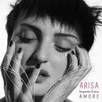 """Arisa e il nuovo singolo """"Ho perso il mio amore"""" per la colonna sonora del film """"La verità, vi spiego, sull'amore"""": audio, video e testo"""