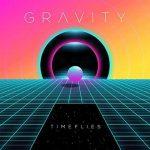 Timeflies: ascolta il nuovo singolo Gravity (testo e traduzione)