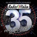Buon compleanno Radio Italia – 35 anni di grandi successi: tracklist della compilation