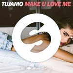 Tujamo e il singolo Make U Love Me: video, testo e traduzione