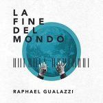 """Raphael Gualazzi e il nuovo singolo """"La fine del mondo"""": audio e testo + video"""