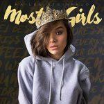 Hailee Steinfeld e il nuovo singolo Most Girls: audio, testo e traduzione + video