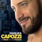 """Gianluca Capozzi e il nuovo album """"La metà di un viaggio"""": titoli e audio delle canzoni"""