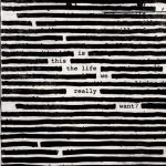 "Roger Waters e il nuovo album 2017 ""Is This The Life We Really Want?"": titoli delle canzoni in scaletta"