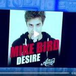 Mike Bird (Amici 16): ascolta il nuovo singolo Desire (con testo e traduzione)