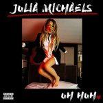 """Julia Michaels: ascolta il nuovo brano """"Uh Huh"""" + testo e traduzione + video"""