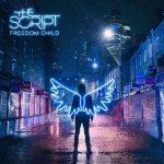 The Script – Freedom Child è il nuovo album: copertina e titoli delle canzoni in scaletta