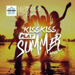 E' uscita Kiss Kiss Play Summer 2017, la compilation dell'estate: titoli delle canzoni in scaletta