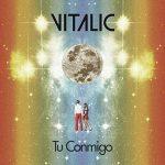 """Vitalic: ascolta il singolo """"Tu Conmigo"""" feat. La Bien Querida + traduzione del testo + video"""