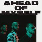 X Ambassadors: ascolta il nuovo singolo Ahead Of Myself + testo e traduzione + video ufficiale
