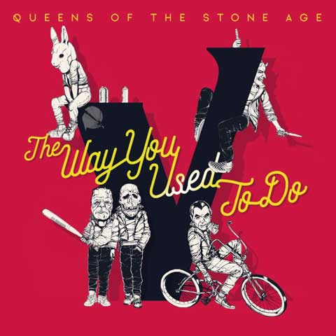 copertina-the-way-you-used-to-do-queens-of-the-stone-age