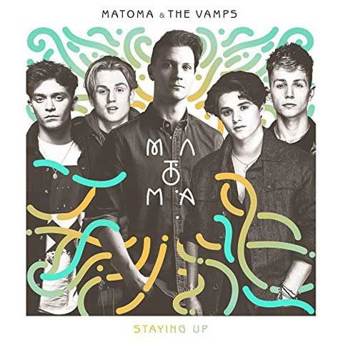 Staying-Up-cover-Matoma-The-Vamps