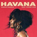 Camila Cabello: ascolta il nuovo singolo Havana feat. Young Thug + testo e traduzione + video