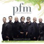 Premiata Forneria Marconi (PFM) e il nuovo singolo Quartiere Generale: audio e testo