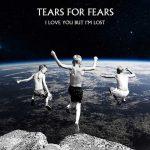 Tears For Fears: ascolta il nuovo singolo I Love You But I'm Lost (testo + traduzione)
