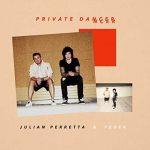Julian Perretta & Feder – Private Dancer è il nuovo singolo: audio, testo e traduzione