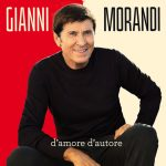 Gianni Morandi – a novembre esce il nuovo album D'amore D'autore: tracklist ufficiale + date del tour 2018