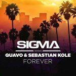 """Sigma: ascolta il nuovo singolo """"Forever"""" feat. Quavo & Sebastian Kole (con testo e traduzione)"""
