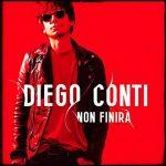 Diego Conti: ascolta il nuovo singolo Non finirà (con testo)