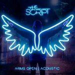 The Script: ascolta il nuovo singolo Arms Open, ora disponibile anche nella versione acustica (testo e traduzione) + video
