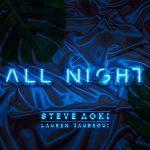 Steve Aoki & Lauren Jauregui nel nuovo singolo All Night: audio e traduzione del testo + video