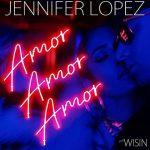 Jennifer Lopez & Wisin nel nuovo singolo Amor Amor Amor: audio, testo e traduzione + video ufficiale