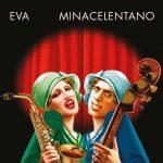 Mina & Celentano nel nuovo singolo Eva dalla raccolta Tutte le migliori: audio e testo + video