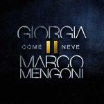 Giorgia & Marco Mengoni in duetto nel nuovo singolo Come Neve: audio e testo + video