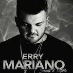 Erry Mariano: ascolta il nuovo album Scusate il ritardo