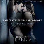 """Hailee Steinfeld & BloodPop in """"Capital Letters"""" per la soundtrack di Cinquanta Sfumature di Rosso: audio, testo e traduzione + video"""