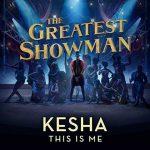 Ascolta This Is Me per la colonna sonora di The Greatest Showman disponibile nella versione di Kesha e di Keala Settle (testo e traduzione)