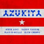 Steve Aoki, Daddy Yankee, Play-N-Skillz & Elvis Crespo nel nuovo singolo Azukita: audio, testo e traduzione