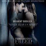 Ascolta Never Tear Us Apart (INXS cover) di Bishop Briggs per la colonna sonora di 50 sfumature di rosso (con testo e traduzione)