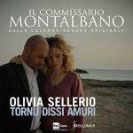 """Olivia Sellerio: ascolta 2 nuove canzoni per due nuovi episodi de """"Il commissario Montalbano"""""""