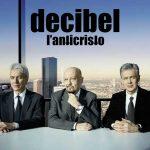 I Decibel e il nuovo album L'Anticristo: info e titoli delle canzoni in scaletta