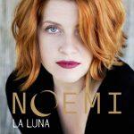 Noemi – La Luna è l'album 2018: informazioni e titoli delle canzoni