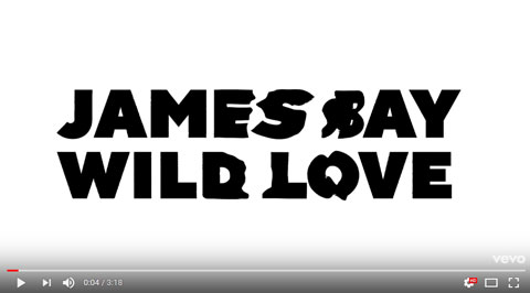 wild-love-lyric-video-james-bay