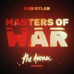 Bob Dylan – Masters of War (The Avener Rework): audio, testo e traduzione del nuovo singolo contro le guerre