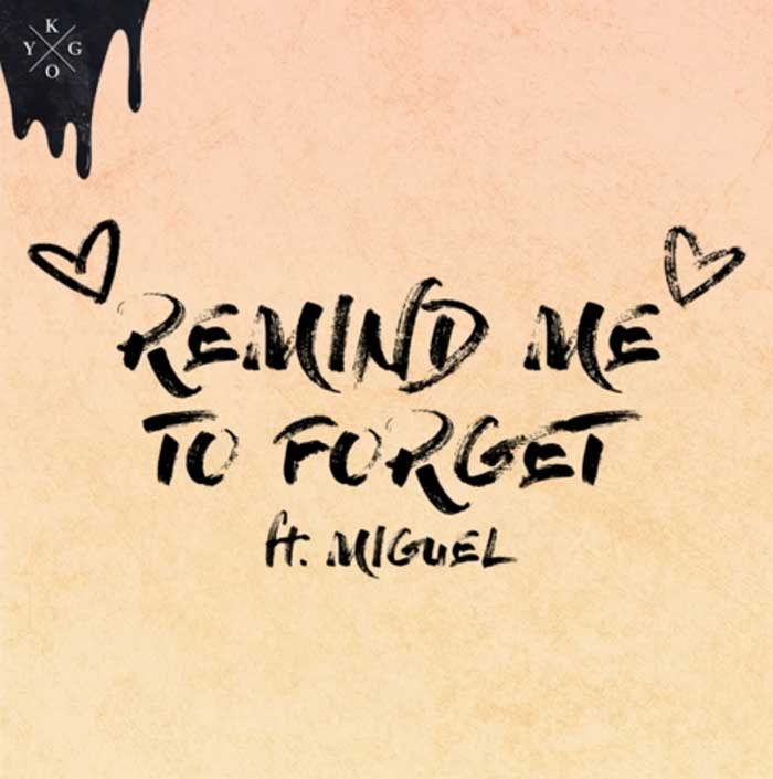 copertina-Remind-Me-to-Forget-kygo