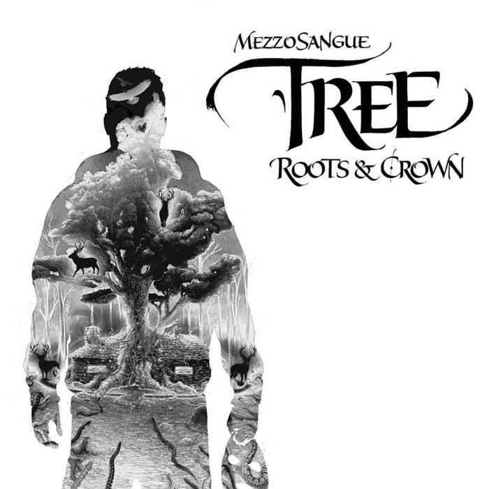 copertina-album-Tree-Roots-and-Crown-mezzosangue
