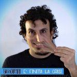 Bussoletti – È finita la crisi: ascolta e leggi il testo del nuovo singolo + video