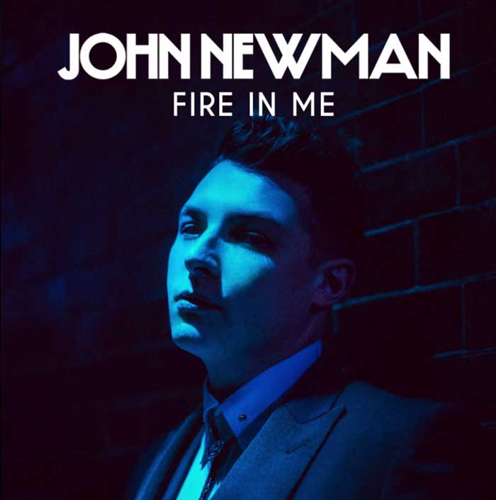 copertina-fire-in-me-John-Newman