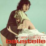 Baustelle – L'amore E La Violenza Vol. 2 è il nuovo album: info e tracklist