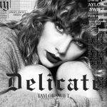 Taylor Swift, Delicate è il nuovo singolo: audio, testo e traduzione + video